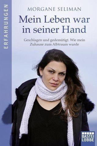 Broschiertes Buch »Mein Leben war in seiner Hand«
