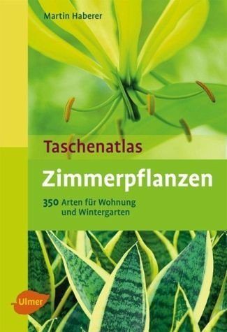 Broschiertes Buch »Taschenatlas Zimmerpflanzen«
