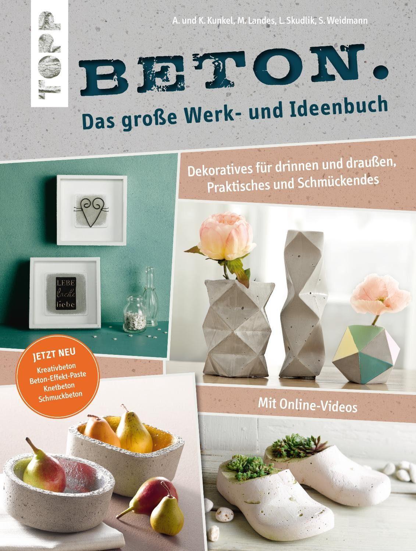 """Topp Buch """"Beton. Das große Werk- und Ideenbuch"""" 160 Seiten"""
