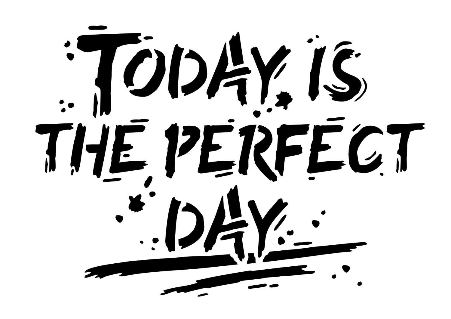 "Viva Decor Schablone ""Today is the perfekt day"" DIN A4"