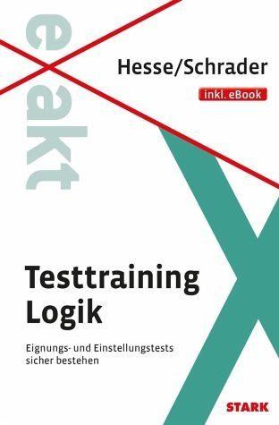 Broschiertes Buch »Hesse/Schrader: EXAKT - Testtraining Logik +...«