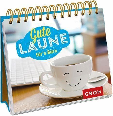 Broschiertes Buch »Gute Laune fürs Büro«