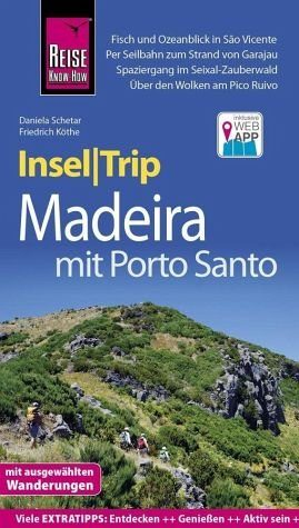Broschiertes Buch »Reise Know-How InselTrip Madeira (mit Porto...«