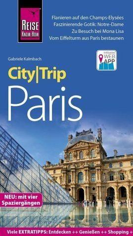 Broschiertes Buch »Reise Know-How CityTrip Paris«