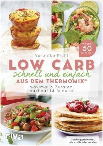 Broschiertes Buch »Low Carb schnell und einfach aus dem Thermomix®«