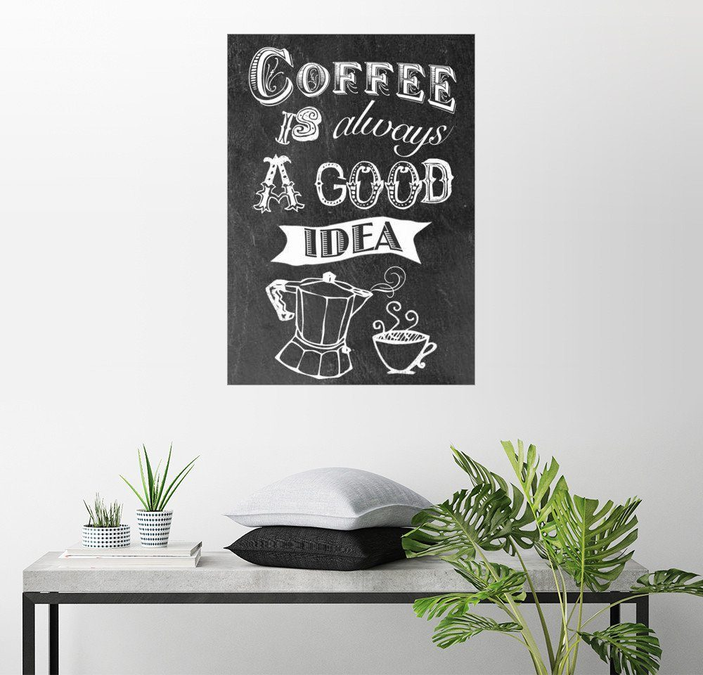 Posterlounge Wandbild - GreenNest »Coffee is alsways a good idea«
