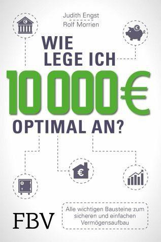 Broschiertes Buch »Wie lege ich 10000 Euro optimal an?«