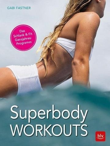 Broschiertes Buch »Superbody Workouts«