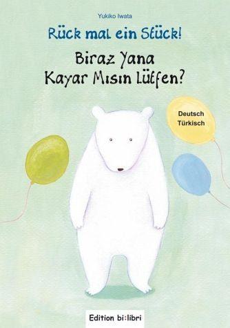 Gebundenes Buch »Rück mal ein Stück! Deutsch-Türkisch«