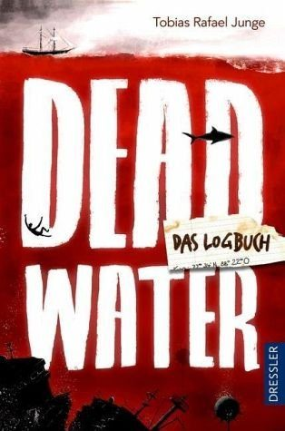 Broschiertes Buch »Deadwater. Das Logbuch«
