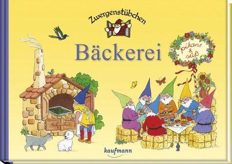 Gebundenes Buch »Zwergenstübchen Bäckerei«
