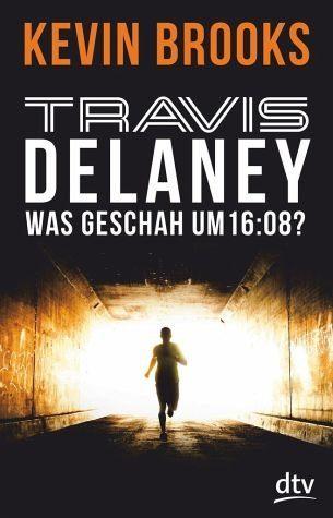 Broschiertes Buch »Was geschah um 16:08? / Travis Delaney Bd.1«
