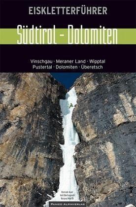 Broschiertes Buch »Eiskletterführer Südtirol - Dolomiten«