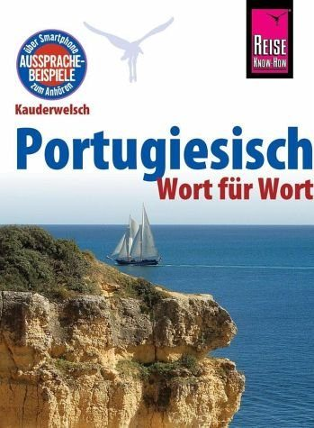Broschiertes Buch »Reise Know-How Kauderwelsch Portugiesisch -...«
