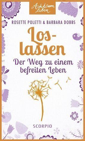 Broschiertes Buch »Loslassen«