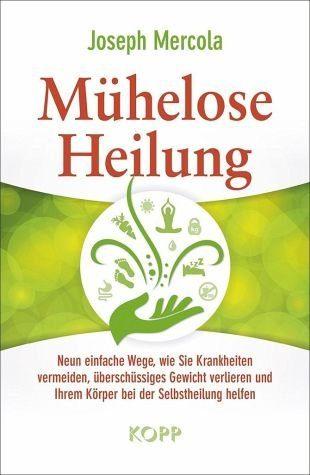 Gebundenes Buch »Mühelose Heilung«