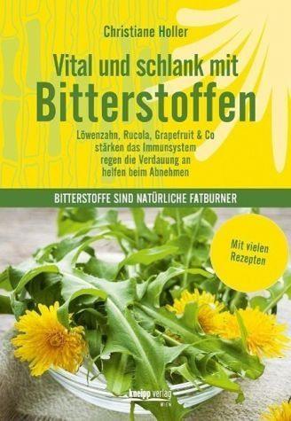 Gebundenes Buch »Vital und schlank mit Bitterstoffen«