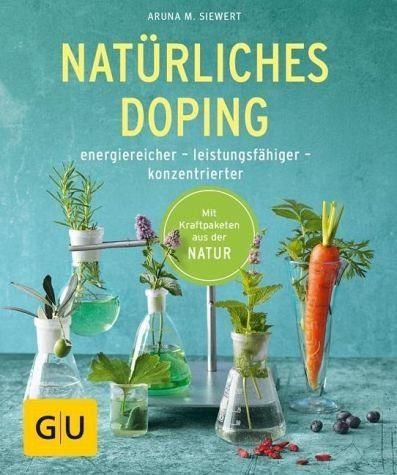 Broschiertes Buch »Natürliches Doping«