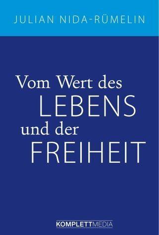 Gebundenes Buch »Vom Wert des Lebens und der Freiheit«