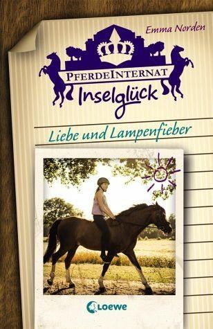 Gebundenes Buch »Liebe und Lampenfieber / Pferdeinternat...«