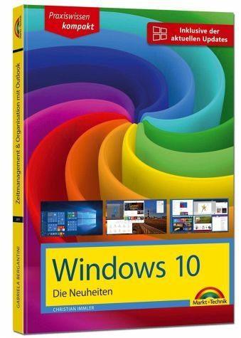 Broschiertes Buch »Windows 10 - Die Neuheiten«