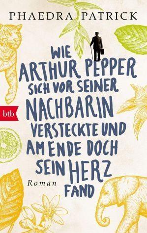 Broschiertes Buch »Wie Arthur Pepper sich vor seiner Nachbarin...«