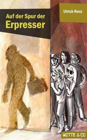 Broschiertes Buch »Auf der Spur der Erpresser / Motte & Co. Bd.1«