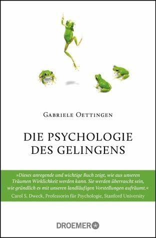 Broschiertes Buch »Die Psychologie des Gelingens«