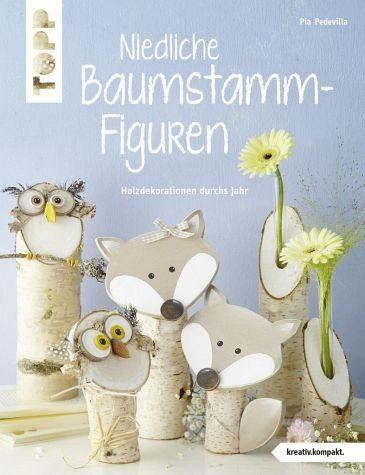 Broschiertes Buch »Niedliche Baumstammfiguren (kreativ.kompakt)«