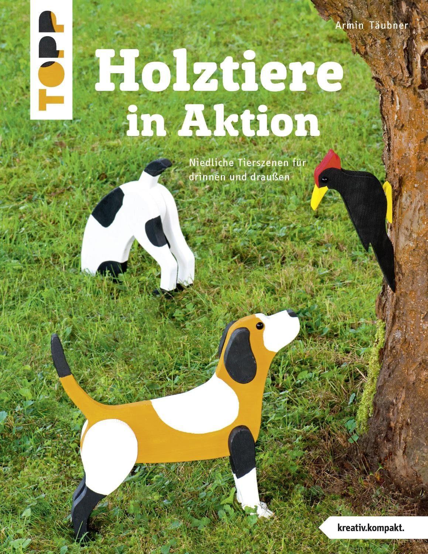 """Topp Buch """"Holztiere in Aktion"""" 32 Seiten"""