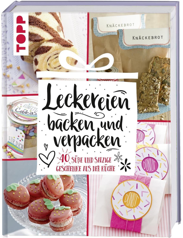 """Topp Buch """"Leckereien backen und verpacken"""""""