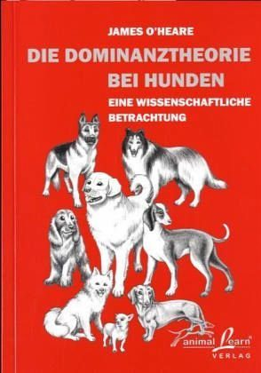 Broschiertes Buch »Die Dominanztheorie bei Hunden«