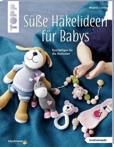 Broschiertes Buch »Süße Häkelideen für Babys (kreativ.kompakt.)«