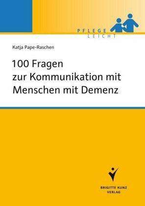Broschiertes Buch »100 Fragen zur Kommunikation mit Menschen mit...«