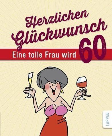 Gebundenes Buch »Herzlichen Glückwunsch - Eine tolle Frau wird 60«