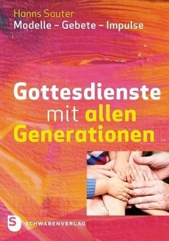 Broschiertes Buch »Gottesdienste mit allen Generationen«