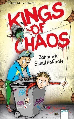 Gebundenes Buch »Zahm wie Schulhofhaie / Kings of Chaos Bd.1«