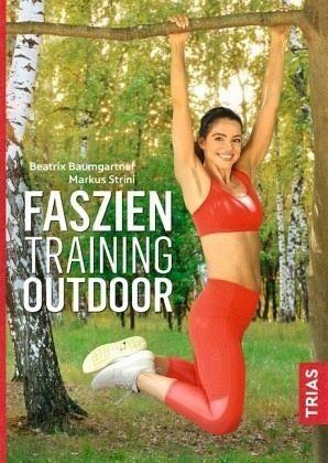 Broschiertes Buch »Faszientraining Outdoor«