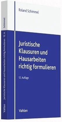 Broschiertes Buch »Juristische Klausuren und Hausarbeiten richtig...«