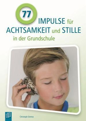 Broschiertes Buch »77 Impulse für Achtsamkeit und Stille in der...«