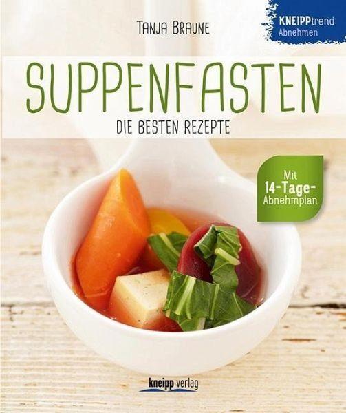 Broschiertes Buch »Suppenfasten - die besten Rezepte«