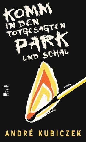 Gebundenes Buch »Komm in den totgesagten Park und schau«