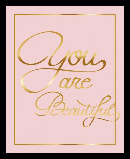 G&C Bild »YOU ARE BEAUTIFUL II rosa«, gerahmt