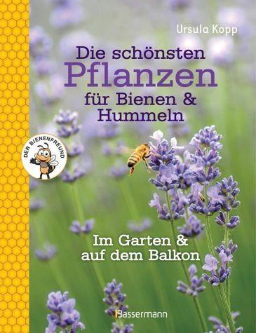 Gebundenes Buch »Die schönsten Pflanzen für Bienen und Hummeln«