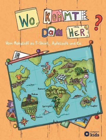 Gebundenes Buch »Wo kommt das her? - Vom Rohstoff zu T-Shirt,...«
