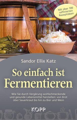Gebundenes Buch »So einfach ist Fermentieren«