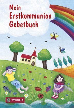 Gebundenes Buch »Mein Erstkommunion-Gebetbuch«