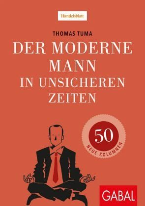 Gebundenes Buch »Der moderne Mann in unsicheren Zeiten«