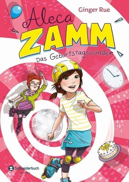 Gebundenes Buch »Das Geburtstagswunder / Aleca Zamm Bd.2«