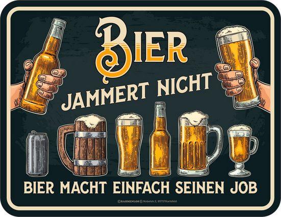 Rahmenlos Blechschild mit witzigem Bier-Spruch